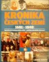 Kronika Českých zemí 4: 1681 - 1840