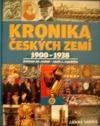 Kronika Českých zemí 6: 1900 - 1938