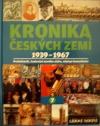 Kronika Českých zemí 7: 1939 -1967