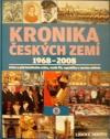 Kronika Českých zemí 8: 1968 - 2008