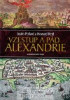 Vzestup a pád Alexandrie