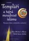 Templáři a tajná moudrost islámu