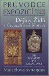 Dějiny Židů v Čechách a na Moravě I. od počátků po emancipaci
