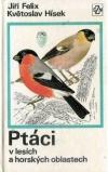 Ptáci v lesích a horských oblastech