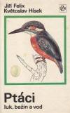 Ptáci luk, bažin a vod