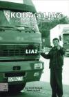 Škoda a Liaz II. díl