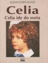 Celia: Celia ide do sveta