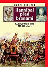 Hannibal před branami: Kartágo proti Římu 218-202 př. n. l.