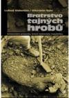 Bratrstvo tajných hrobů obálka knihy