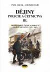 Dějiny policie a četnictva III.