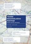 Teorie regionálního rozvoje: nástin, kritika, implikace