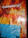 Odmaturuj z českého jazyka