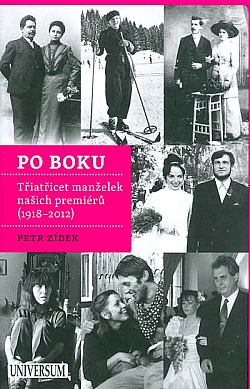 Po boku - Třiatřicet manželek našich premiérů (1918–2012)