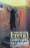Sigmund Freud: dobyvatel nevědomí