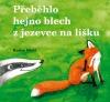 Přeběhlo hejno blech z jezevce na lišku