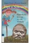 Pipi a Sokrates  - Filozofická hostina ve vile Vilekule