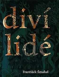 Diví lidé (v imaginaci) pozdního středověku obálka knihy