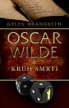 Oscar Wilde & Kruh smrti