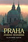 Praha známá-neznámá
