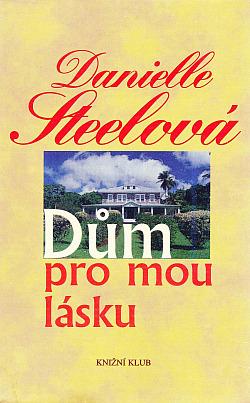 Dům pro mou lásku obálka knihy