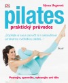 Pilates - praktický průvodce