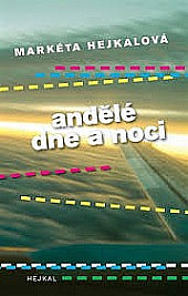 Andělé dne a noci obálka knihy