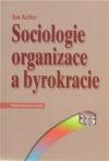 Sociologie organizace a byrokracie obálka knihy
