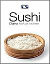 Sushi – Doma, krok za krokem