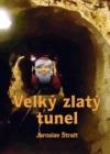 Velký zlatý tunel