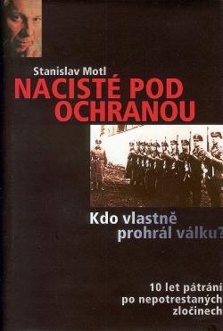 Nacisté pod ochranou, aneb Kdo vlastně prohrál válku? obálka knihy