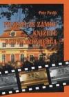 Filmáci ze zámku knížete  Schwarzenberga