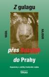 Z gulagu přes Buzuluk do Prahy