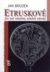 Etruskové: jiní než všechny ostatní národy