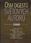 Osm digestů světových autorů - 1. svazek