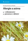 Alergie a astma - v těhotenství, prevence v dětství