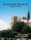 Putování Francií - Paříž a okolí
