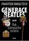 Generace Beatles, aneb, Rok stárnoucího rockera