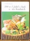 100 a 1 jídel z hub a na houbách obálka knihy