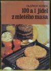 100 a 1 jídel z mletého masa
