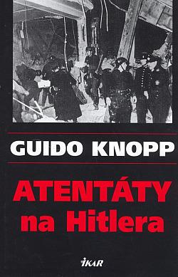 Atentáty na Hitlera obálka knihy