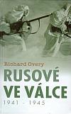 Rusové ve válce 1941-1945