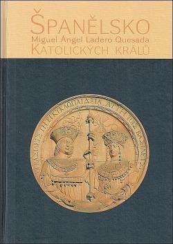 Španělsko katolických králů obálka knihy
