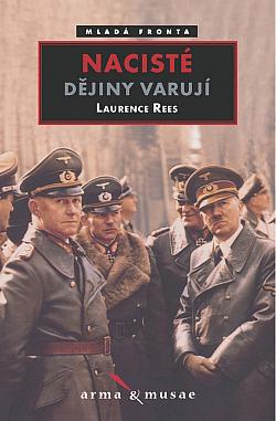 Nacisté: Dějiny varují obálka knihy