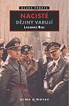 Nacisté: Dějiny varují