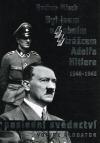 Byl jsem osobním strážcem Adolfa Hitlera