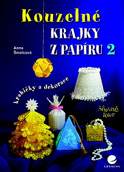 Kouzelné krajky z papíru 2 - krabičky a dekorace