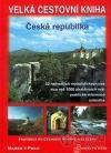 Velká cestovní kniha : Česká republika