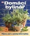 Domácí bylinář - Připrav, uvař a smíchej léčivé bylinky
