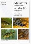 Fauna ČR a SR. Mihulovci (Petromyzontes) a ryby (Osteichthyes) (2)