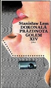 Dokonalá prázdnota / Golem XIV obálka knihy